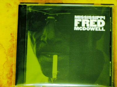mississippi fred mcdowell - mississippi fred mcdowell